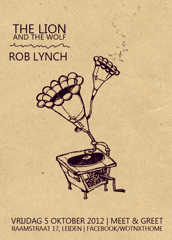 5 oktober Rob Lynch and The Lion and the Wolf